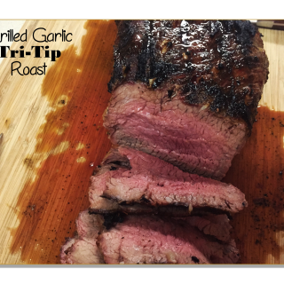 Grilled Garlic Tri Tip Roast