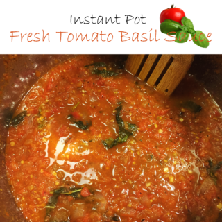 Instant Pot Fresh Tomato Basil Sauce