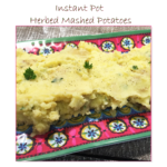 Instant Pot Herbed Mashed Potatoes